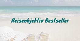 Reiseobjektiv Bestseller